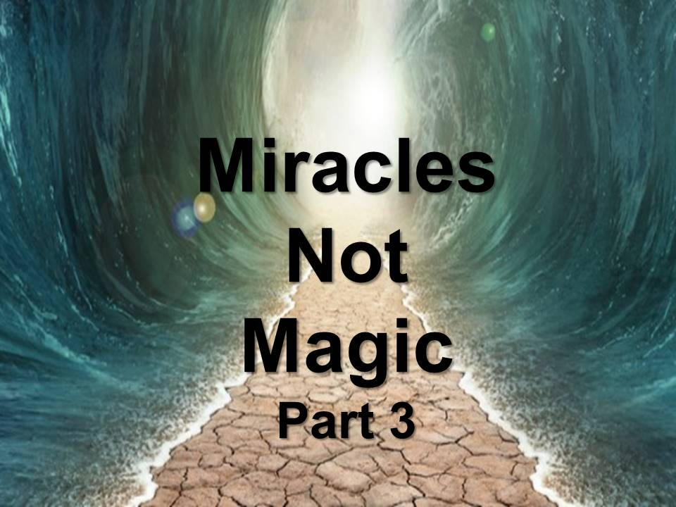 New Life Worship Center | Sermon Podcast 01-27-2019 | Miracles Not Magic