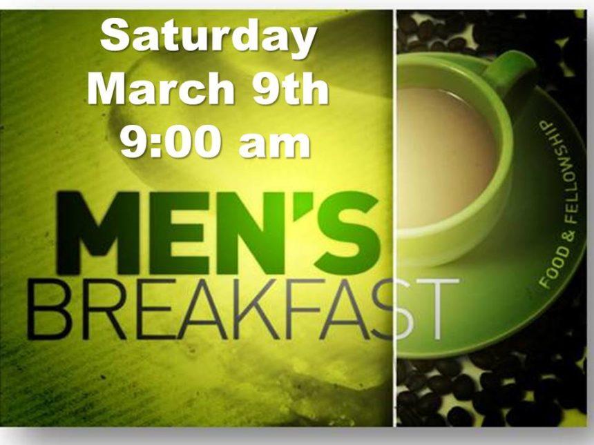 Men's Breakfast – Mar 9th