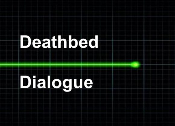 Deathbed Dialogue