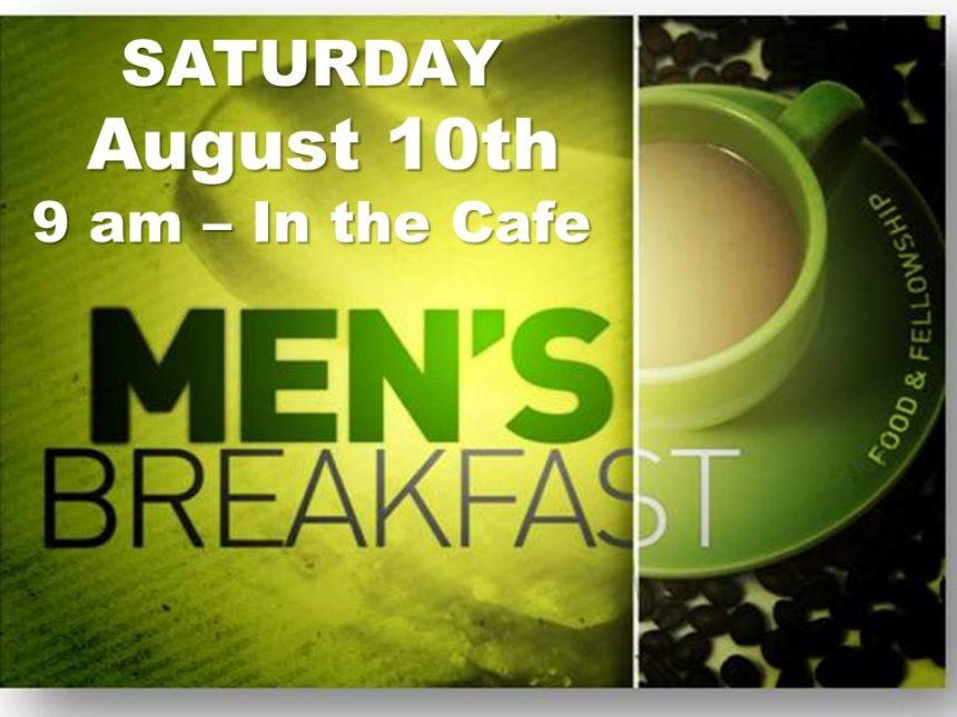 Men's Breakfast – Aug 10th
