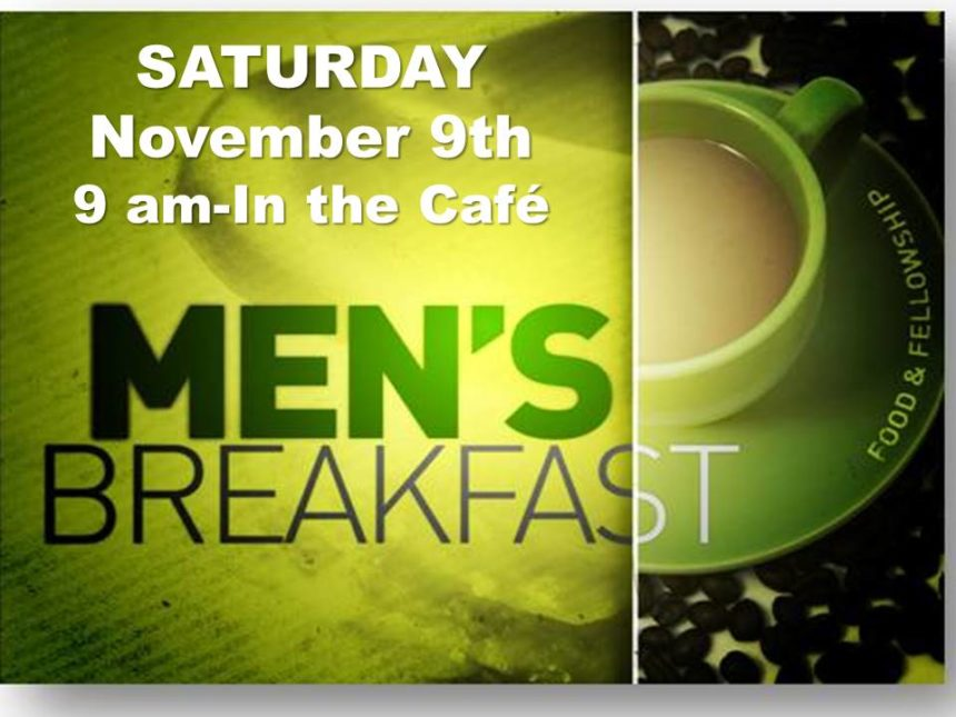 Men's Breakfast – Nov 9th