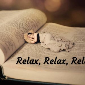 Relax, Relax, Relax