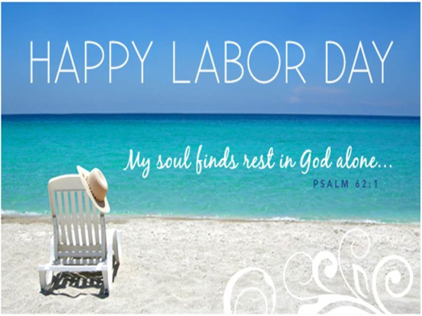 Labor Day – Sept 2nd
