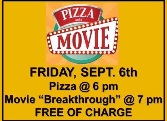 Pizza & Movie – Sept 6th