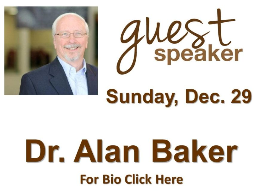 Dr. Alan Baker – Dec 29th