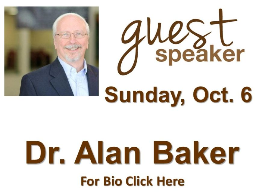 Dr. Alan Baker – Oct 6th