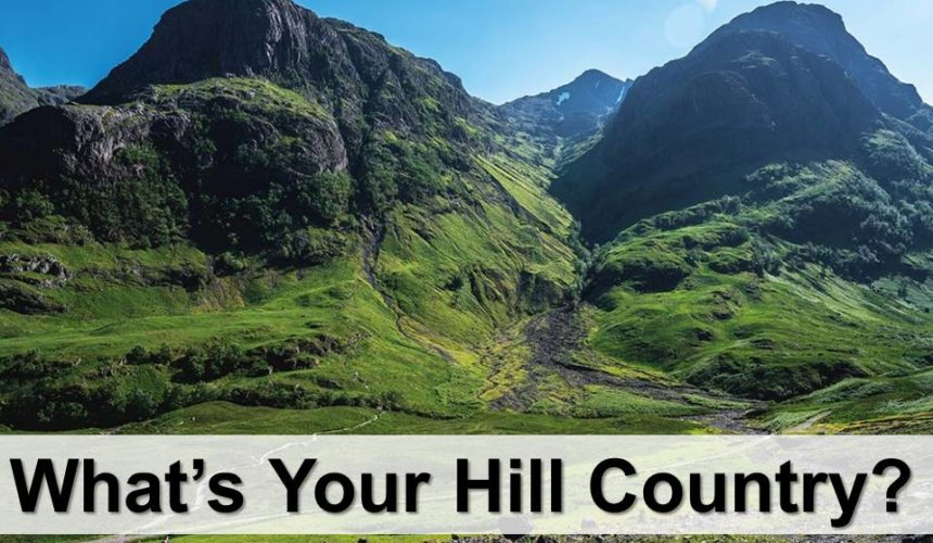What's Your Hill Country?