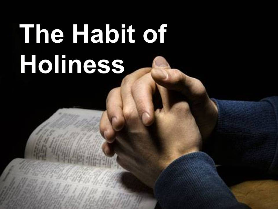 New Life Worship Center | Sermon Podcast 01-05-20 Habit of Holiness