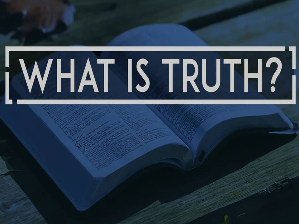New Life Worship Center | Sermon Podcast 04-05-20 What is Truth