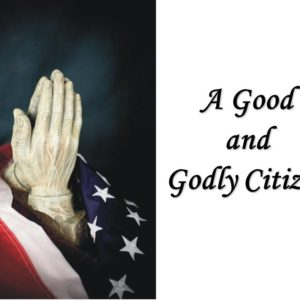A Good and Godly Citizen