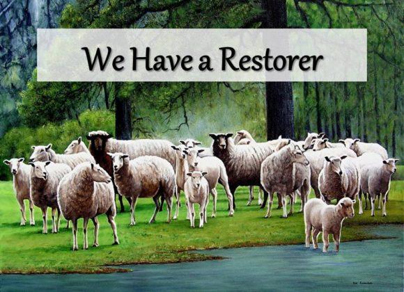 We Have a Restorer