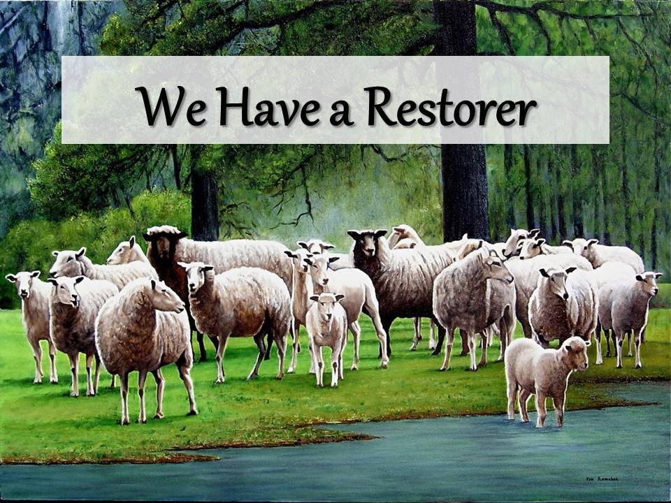 New Life Worship Center | Sermon Podcast 07-26-20 We Have a Restorer