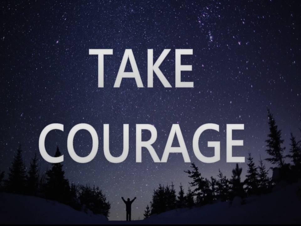 New Life Worship Center | Sermon Podcast 08-23-20 Take Courage