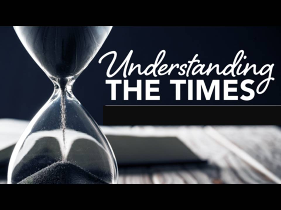 New Life Worship Center | Sermon Podcast 09-20-2020 Understanding the Times