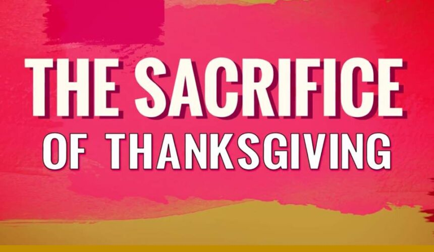 Sacrifice of Thanksgiving