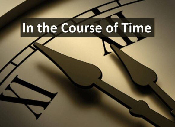 In the Course of Time