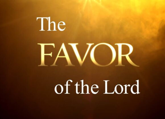 The Favor of the Lord