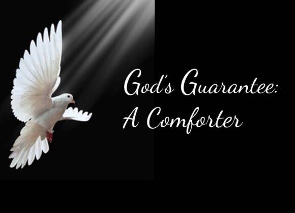 God's Guarantee: A Comforter