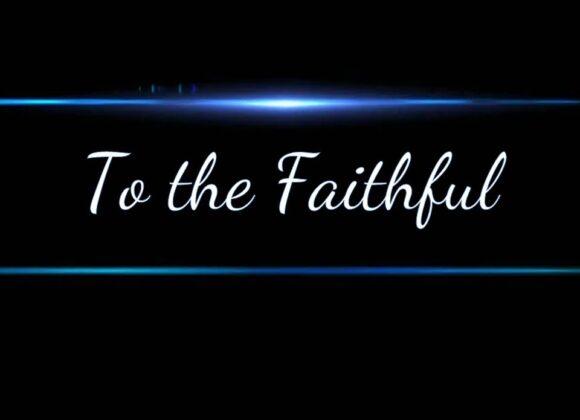 To The Faithful