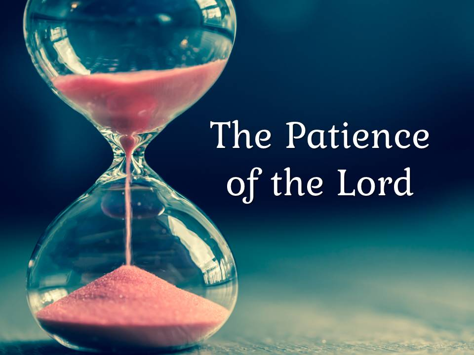 New Life Worship Center   Sermon Podcast 07-11-2021 Patience of the Lord