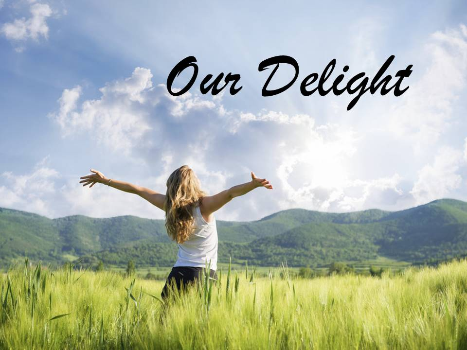 New Life Worship Center | Sermon Podcast 08-29-21 Our Delight