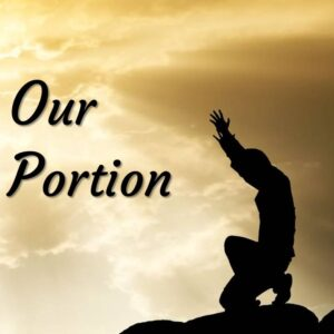 Our Portion