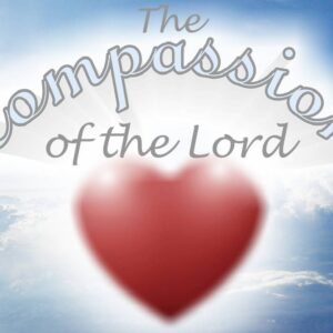 Compassion of the Lord
