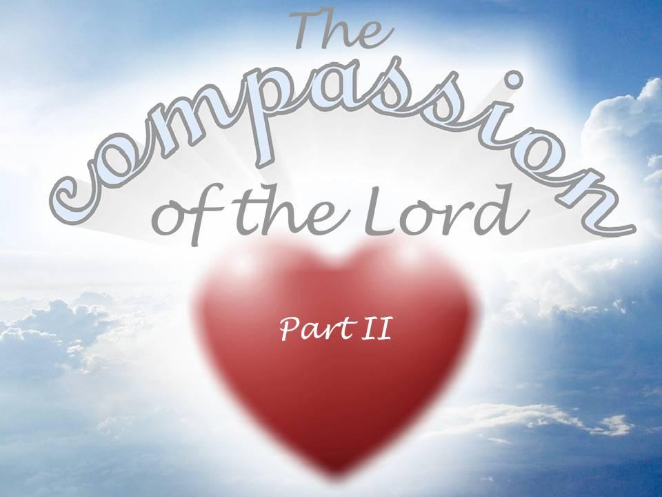 New Life Worship Center   Sermon Podcast 8-8-21 Compassion