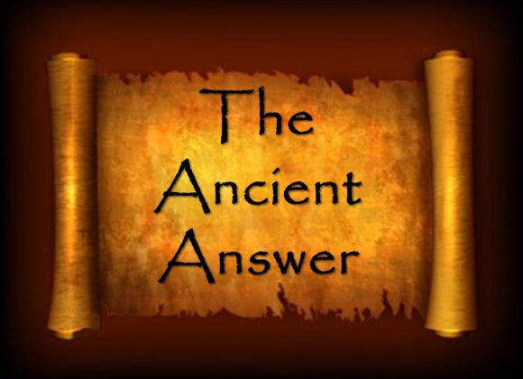 The Ancient Answer