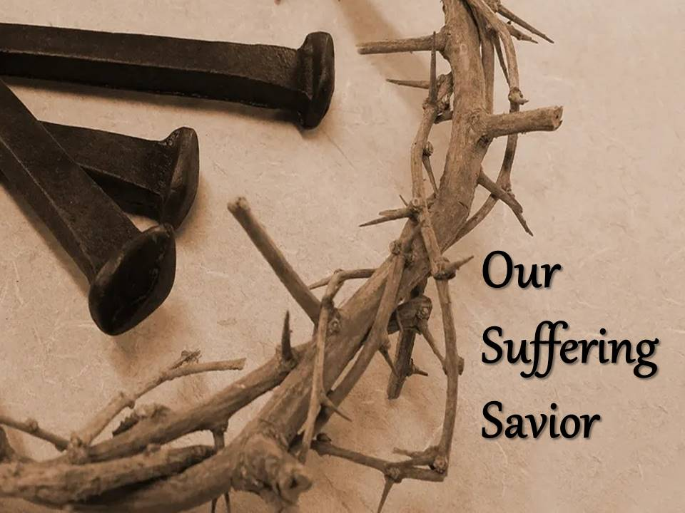 New Life Worship Center | Sermon Podcast 10-03-2021 Our Suffering Savior